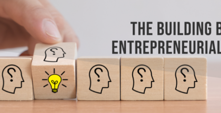 The Building Blocks of Entrepreneurial Success